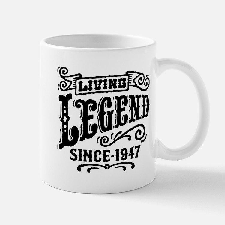 Living Legend Since 1947 Mug