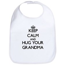 Keep Calm and Hug your Grandma Bib