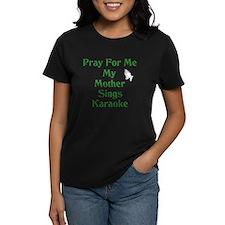Pray for me my mother sings k Tee