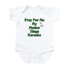 Pray for me my mother sings k Infant Bodysuit