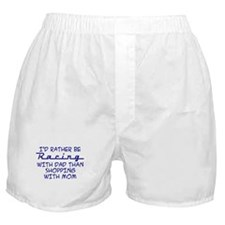 rather be racing with dad2.png Boxer Shorts