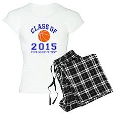 Class Of 2015 Basketball Pajamas