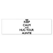 Keep Calm and Hug your Auntie Bumper Bumper Sticker