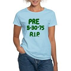 PRE 5-30-75 R.I.P. T-Shirt