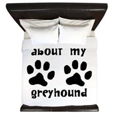Ask Me About My Greyhound King Duvet