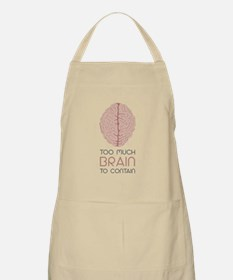 Too Much Brain To Contain Apron