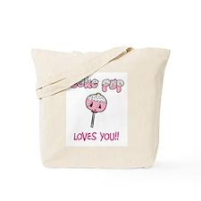 Cake Pop Loves You!! Tote Bag
