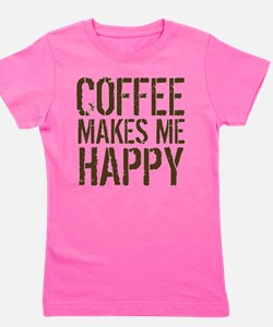 Coffee makes me happy Girl's Tee