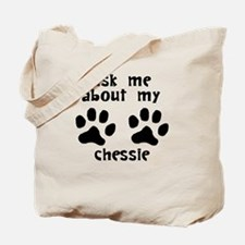 Ask Me About My Chessie Tote Bag