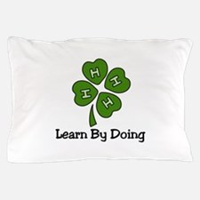 Learn By Doing Pillow Case