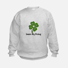 Learn By Doing Sweatshirt
