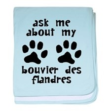 Ask Me About My Bouvier des Flandres baby blanket