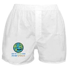Keep the earth clean its not uranus Boxer Shorts