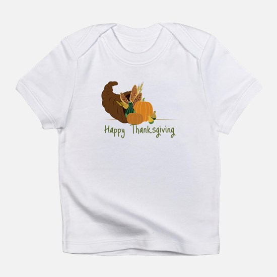 Happy Thanksgiving Infant T-Shirt