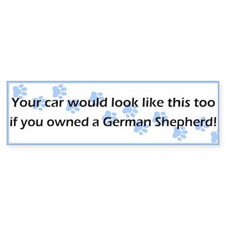 Your Car German Shepherd Bumper Sticker