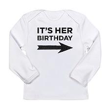 His birthday Long Sleeve Infant T-Shirt