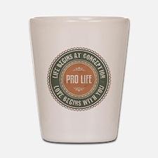 Pro Life Shot Glass