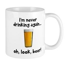 Never drinking Mugs