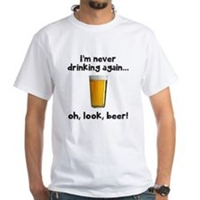 Never drinking T-Shirt