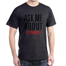 Fitness - Ask Me About - T-Shirt
