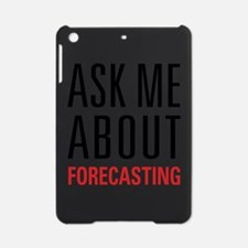 Forecasting - Ask Me About - iPad Mini Case