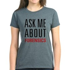 Forensics - Ask Me About - Tee