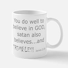 James 2:19 Mug