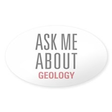 Geology - Ask Me About - Decal