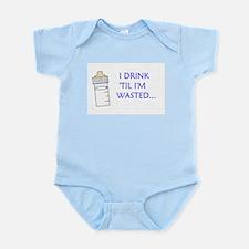 I DRINK 'TIL I'M WASTED Infant Bodysuit