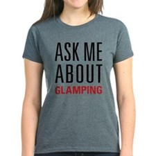 Glamping - Ask Me About - Tee