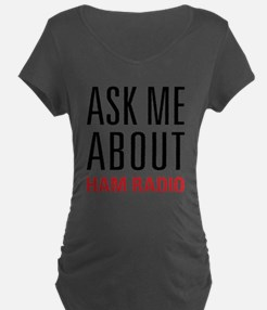 Ham Radio - Ask Me About - T-Shirt