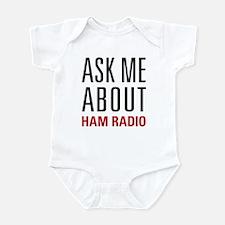 Ham Radio - Ask Me About - Infant Bodysuit