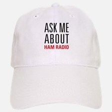 Ham Radio - Ask Me About - Baseball Baseball Cap