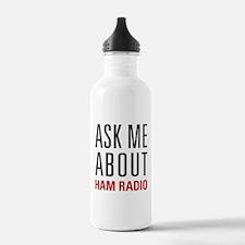 Ham Radio - Ask Me Abo Water Bottle