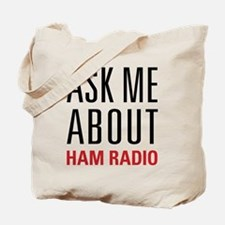 Ham Radio - Ask Me About - Tote Bag