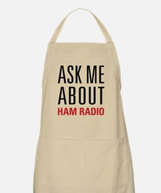 Ham Radio - Ask Me About - Apron
