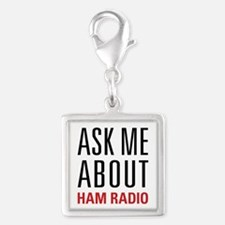 Ham Radio - Ask Me About - Silver Square Charm
