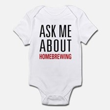 Homebrewing - Ask Me About - Infant Bodysuit
