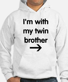 With My Twin Brother Hoodie