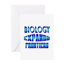 Biology Expands Frontiers Greeting Card