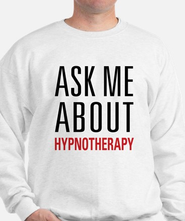 Hypnotherapy - Ask Me About - Sweatshirt