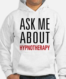 Hypnotherapy - Ask Me About - Hoodie