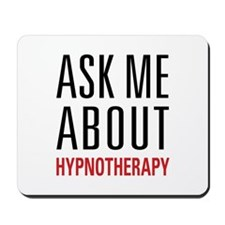Hypnotherapy - Ask Me About - Mousepad
