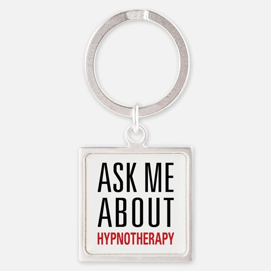 Hypnotherapy - Ask Me About - Square Keychain