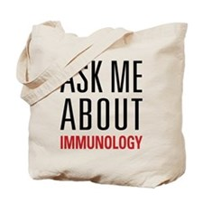 Immunology - Ask Me About - Tote Bag