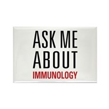 Immunology - Ask Me About - Rectangle Magnet