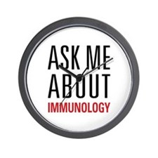 Immunology - Ask Me About - Wall Clock