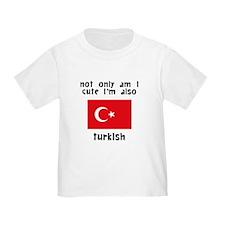 Cute And Turkish T-Shirt