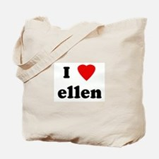 I Love ellen Tote Bag