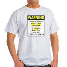 8 x 10 - Warning Too Close T-Shirt